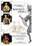 The Art of Baroque Dance Folies d'Espagne from Page to Stage