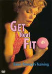 Get Real Fit Basic Strength Training