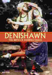Denishawn The Birth of Modern Dance