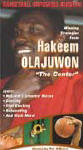 Hakeem Olajuwon The Center