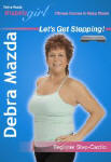 Debra Mazda's ShapelyGirl Let's Get Stepping!