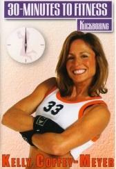 30 Minutes to Fitness: Kickboxing with Kelly Coffey-Meyer DVD