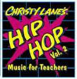 Christy Lane's Hip Hop Music for Teachers Volume 2 CD