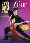 Learn to Dance in Minutes The Latin Dances