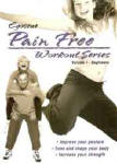 Pain Free Workout Series Vol. 1