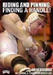 Becoming a Champion Wrestler - Riding and Pinning