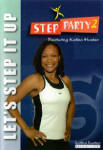 Step Party 2: Let's Step It Up Workout with Katina Hunter
