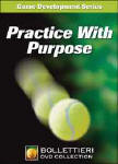 Practice with Purpose