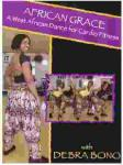African Grace: West African Dance for Cardio with Debra Bono