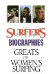 Greats of Women's Surfing: Surfer's Journal Biography
