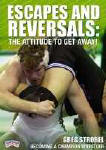 Becoming a Champion Wrestler - Escapes & Reversals: The Attitude to Get Away!