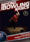 Beyond the Bowling Basics